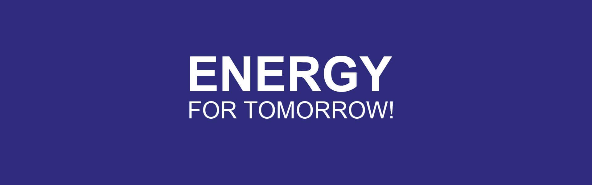 Energie für Morgen!